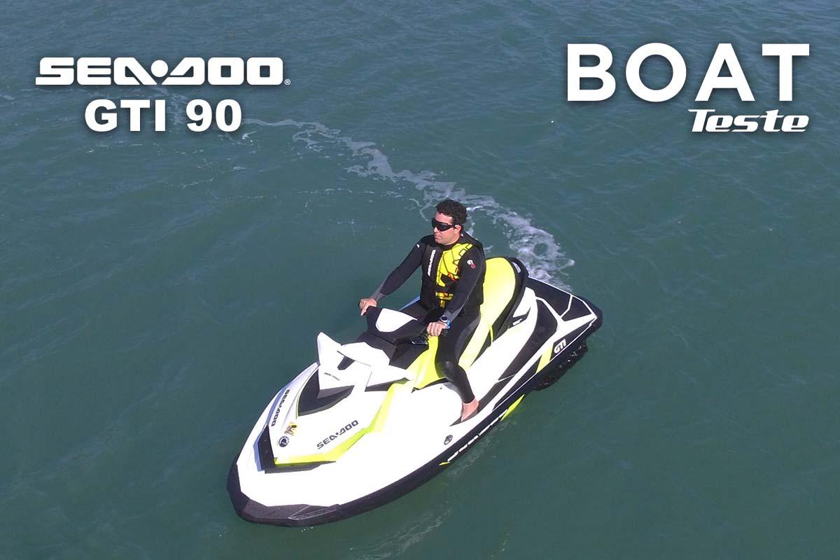 Destaque post Boat Teste Sea-Doo GTI 90 - Boat Shopping